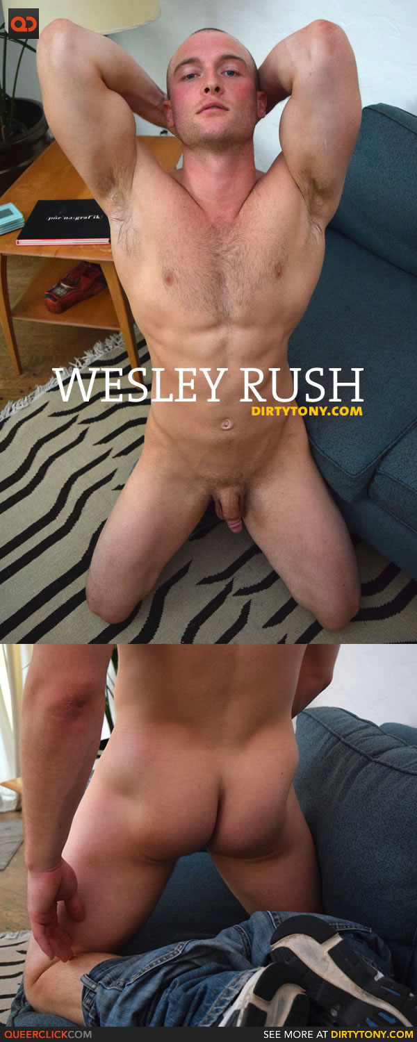 dirty-tony-wesley-rush-1