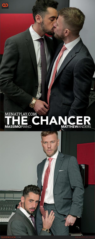 MenAtPlay: The Chancer - Massimo Piano and Matthew Anders