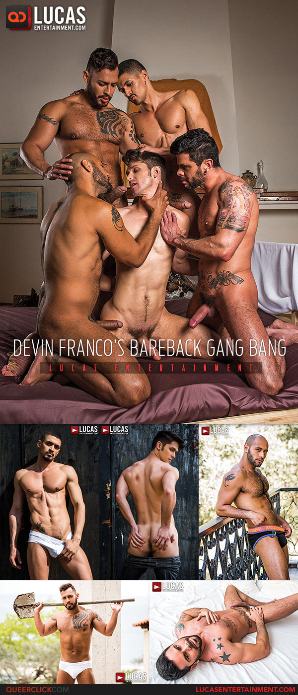 Lucas Entertainment: Devin Franco's Bareback Gang Bang