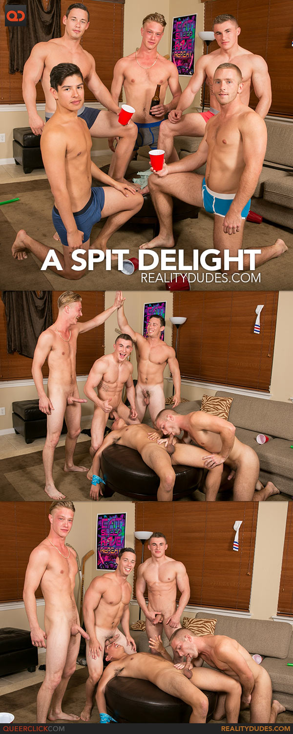 Reality Dudes: A Spit Delight