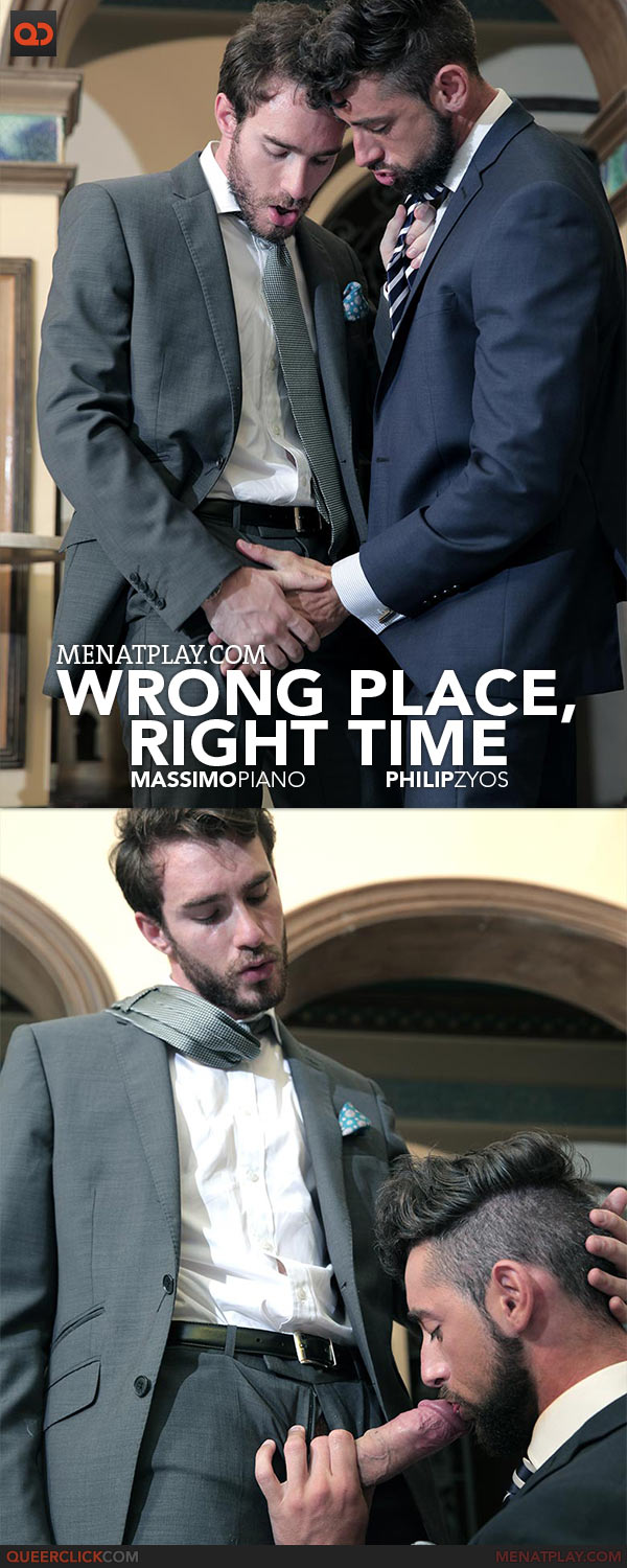 MenAtPlay: Wrong Place, Right Time - Massimo Piano and Philip Zyos