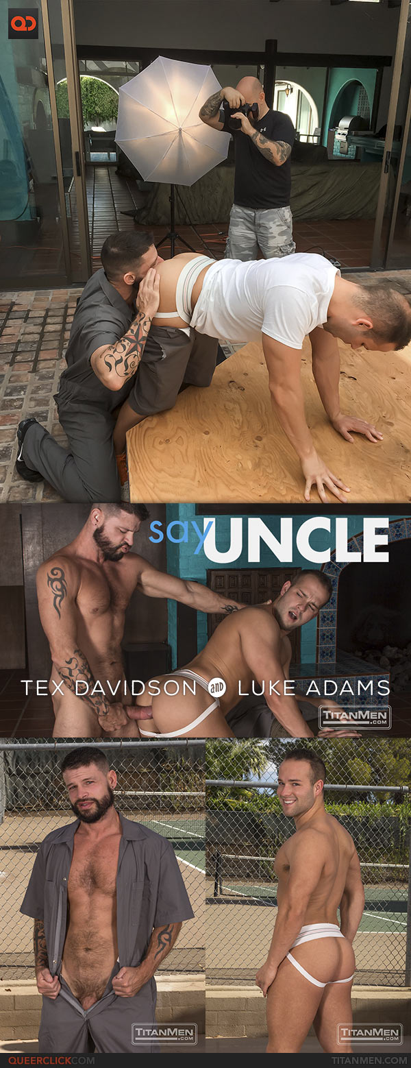 TitanMen: Tex Davidson Fucks Luke Adams - Say Uncle Pt. IV
