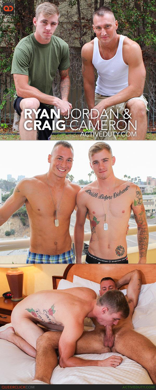 Active Duty: Ryan Jordan & Craig Cameron