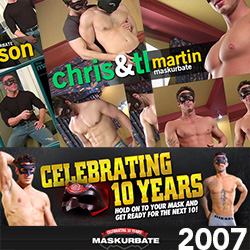 Happy 10th Anniversary Maskurbate – 2007