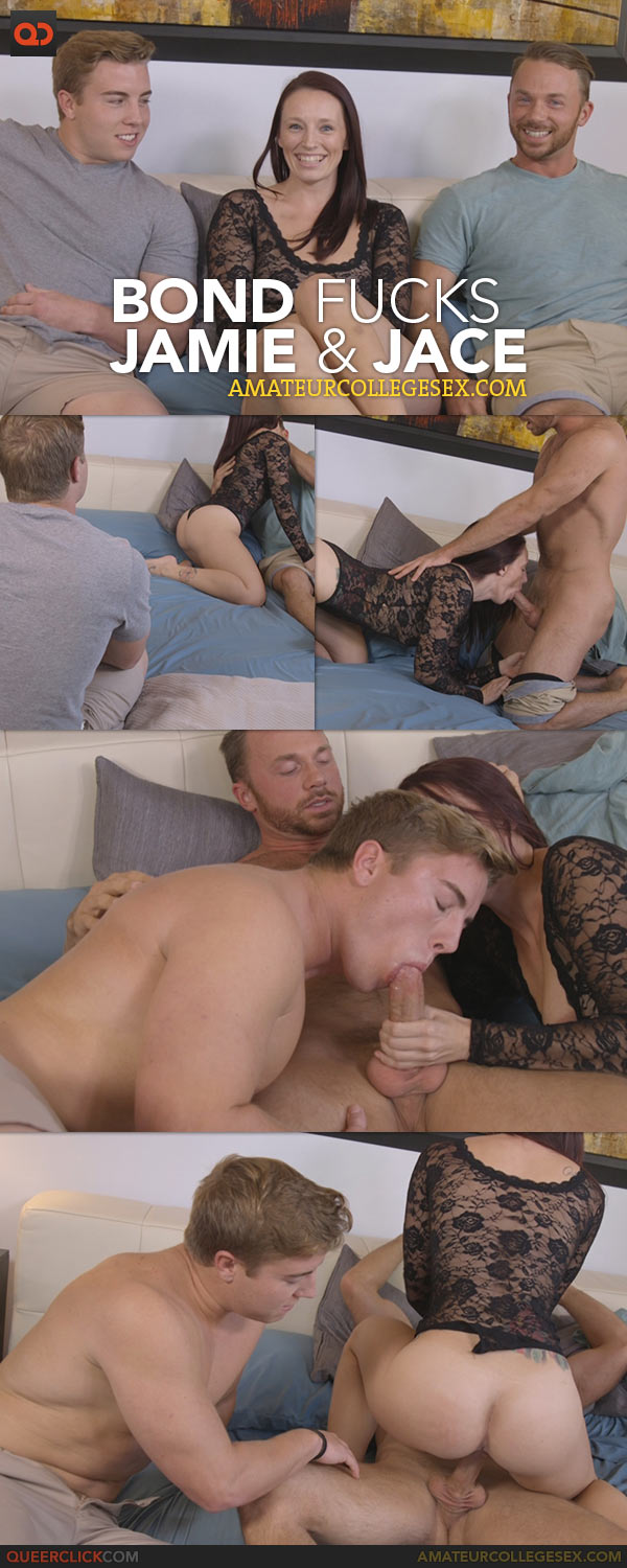 Amateur College Sex: Bond Fucks Jamie and Jace