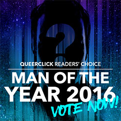QueerClick's Man Of The Year 2016 – Vote Now!