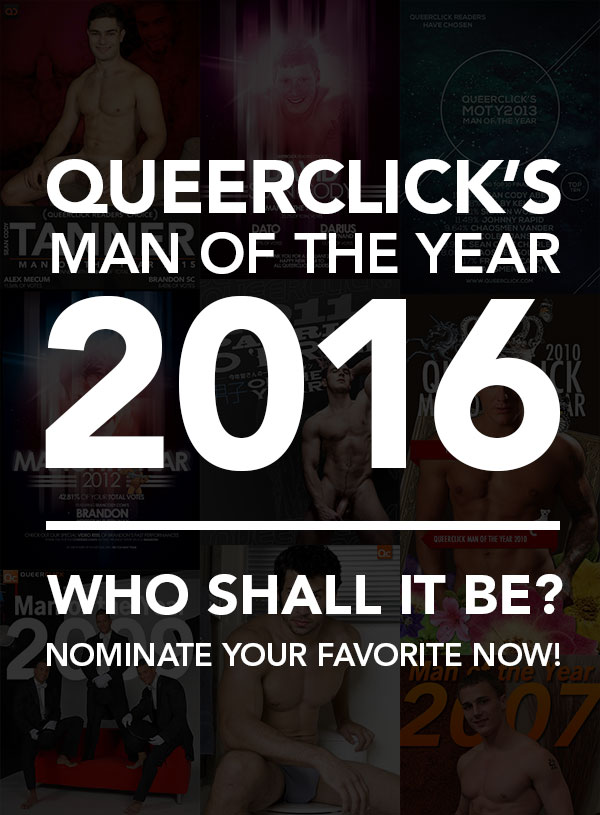 QueerClick's Man Of The Year 2016 - Nominate Your Favorite!