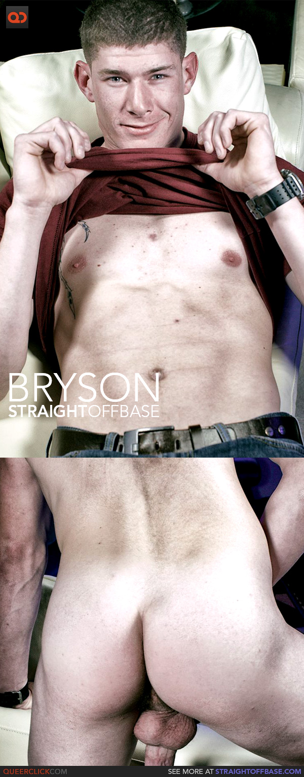 Straight Off Base: Bryson