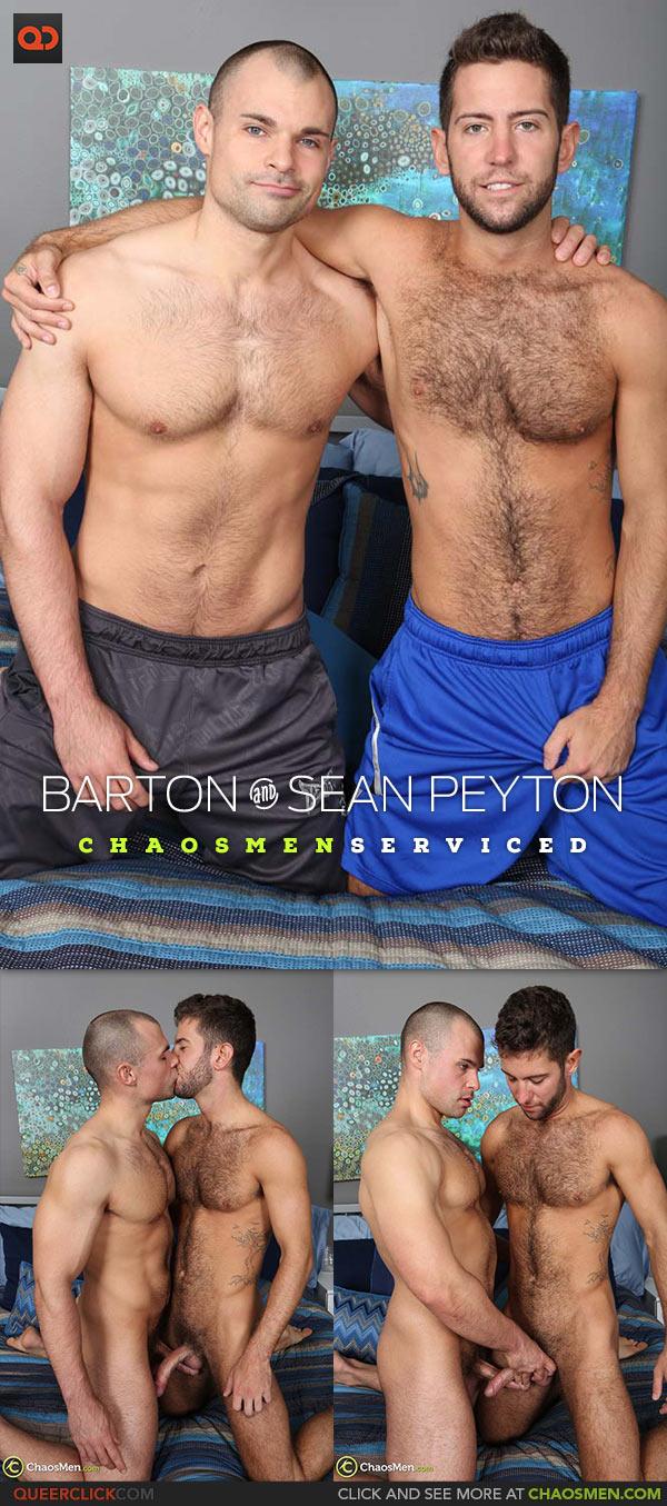 ChaosMen: Barton and Sean Peyton - Serviced