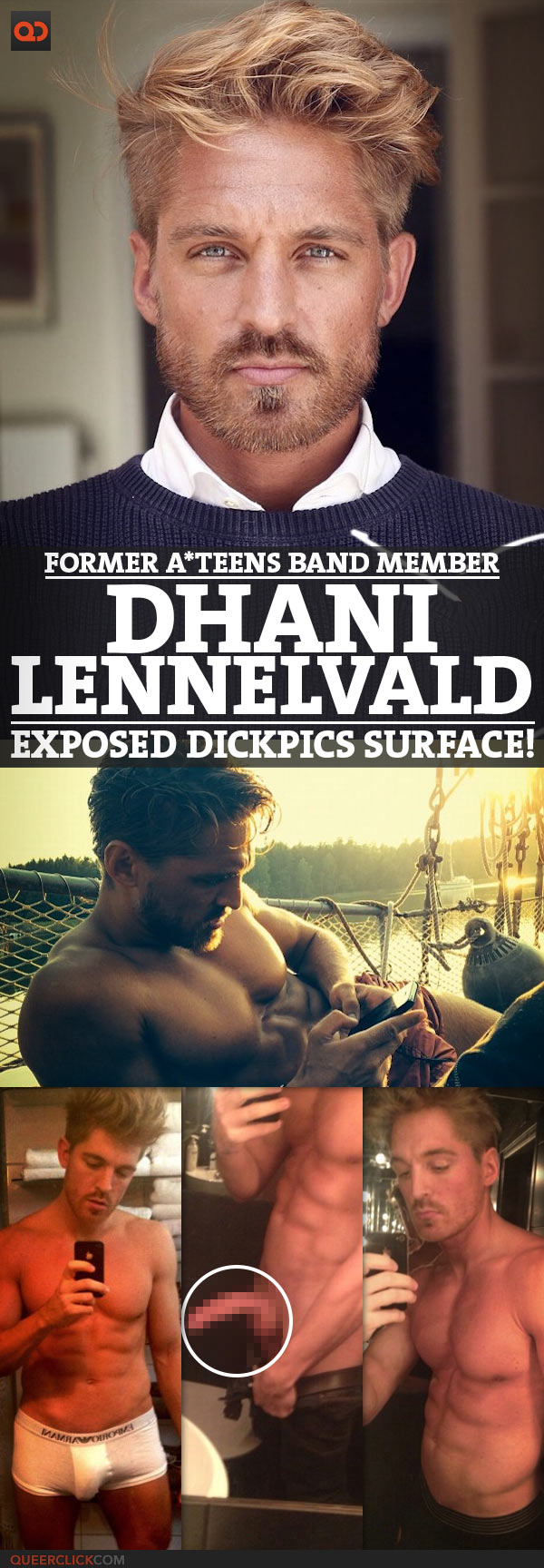 Dhani Lennelvald, Former A*Teens Band Member, Exposed DickPics Surface!