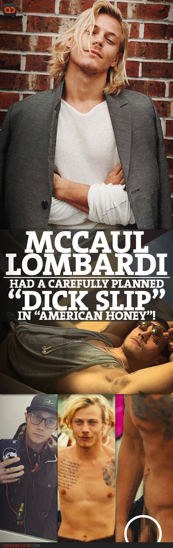"McCaul Lombardi Had A Carefully Planned ""Dick Slip"" In ""American Honey""!"