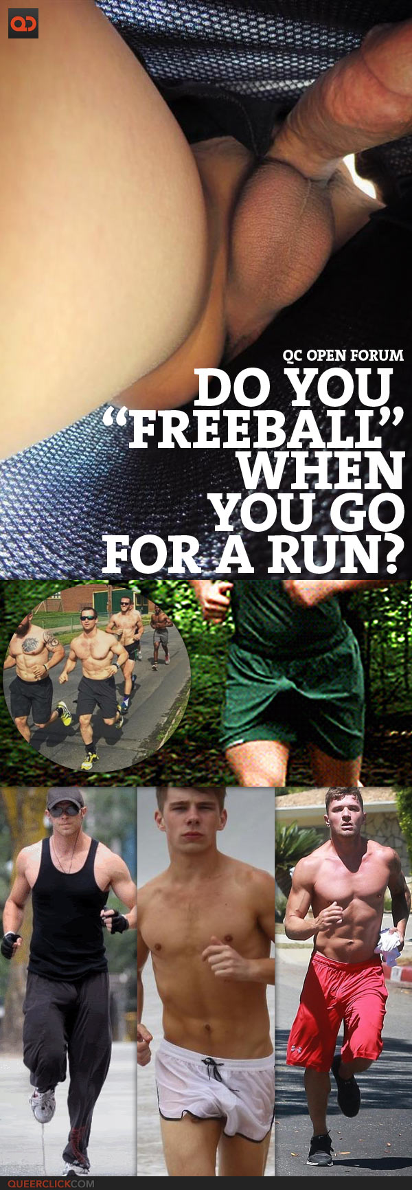 "QC Open Forum: Do You ""FreeBall"" When You Go For A Run?"