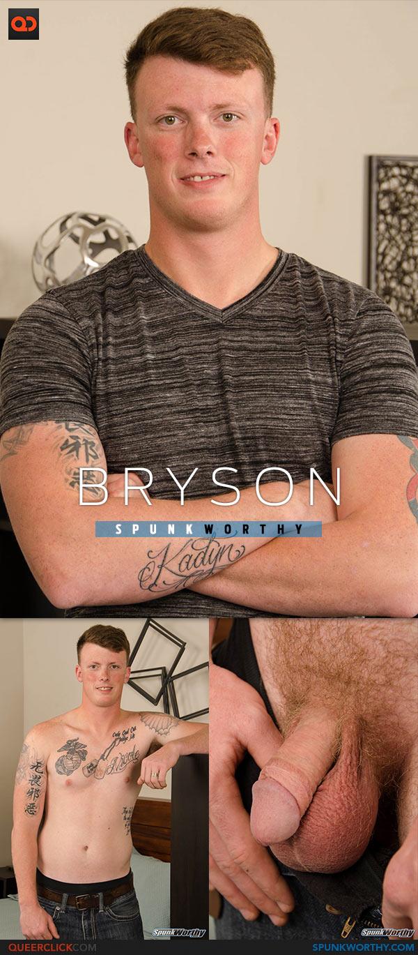SpunkWorthy: Bryson