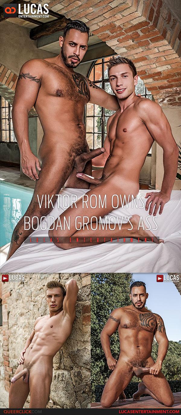 Lucas Entertainment: Viktor Rom Fucks Bogdan Gromov