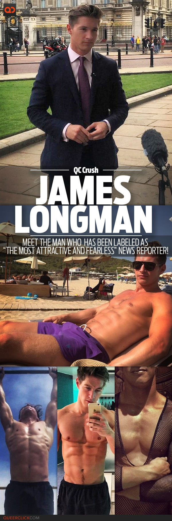 """QC Crush: James Longman - Meet The Man Who Has Been Labeled As """"The Most Attractive And Fearless"""" News Reporter!"""