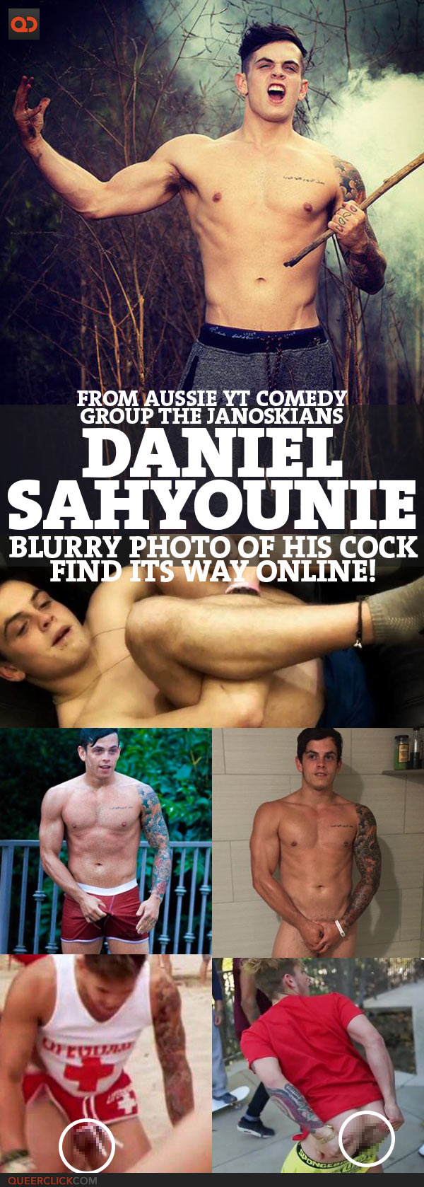 """Daniel Sahyounie, From Aussie YT Comedy Group """"The Janoskians"""", Blurry Photo Of His Cock Find Its Way Online!"""