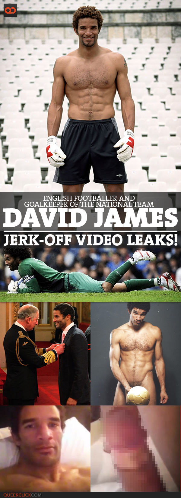 David James, English Footballer And Goalkeeper Of The National Team, Jerk Off Video Leaks!
