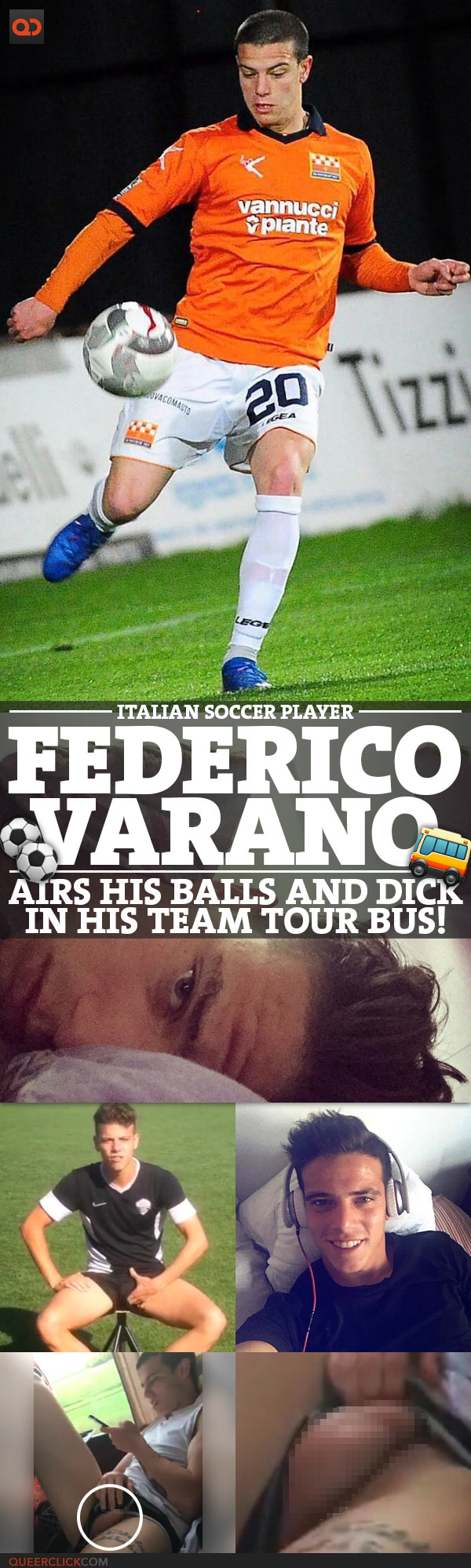 Federico Varano, Italian Soccer Player, Airs His Balls And Dick In His Team Tour Bus!