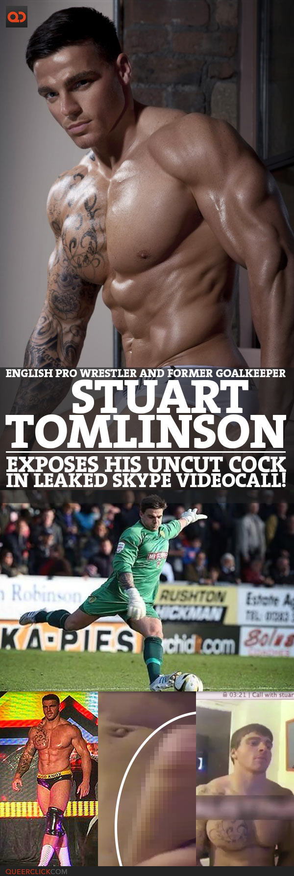 Stuart Tomlinson, English Pro Wrestler and Former Goalkeeper, Exposes His Uncut Cock In Leaked Skype Videocall!