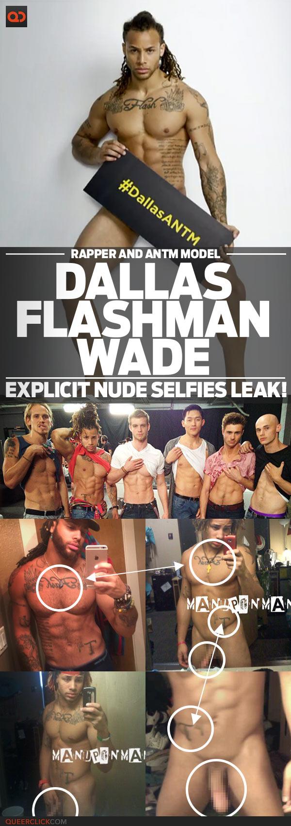 Dallas Flashman Wade, Rapper And ANTM Model, Explicit Nude Selfies Leak!