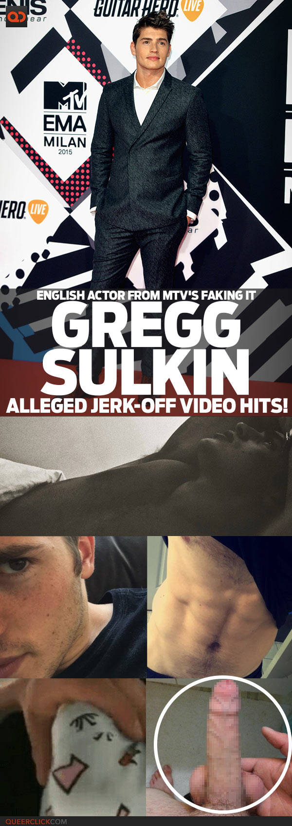 Gregg Sulking, English Actor From MTV's Faking It, Alleged Jerk-Off Video Hits!
