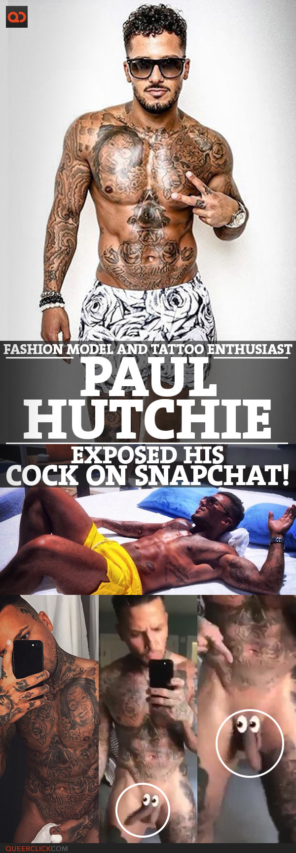 Paul Hutchie, Fashion Model And Tattoo Enthusiast, Exposed His Cock On Snapchat!