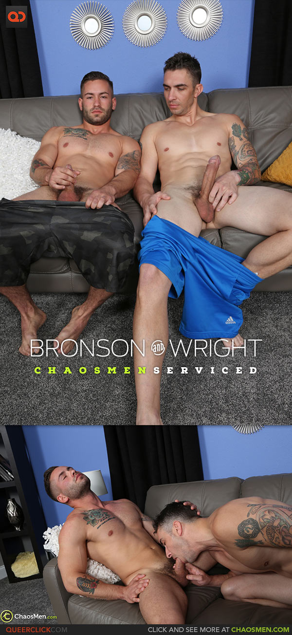 ChaosMen: Bronson and Wright - Serviced