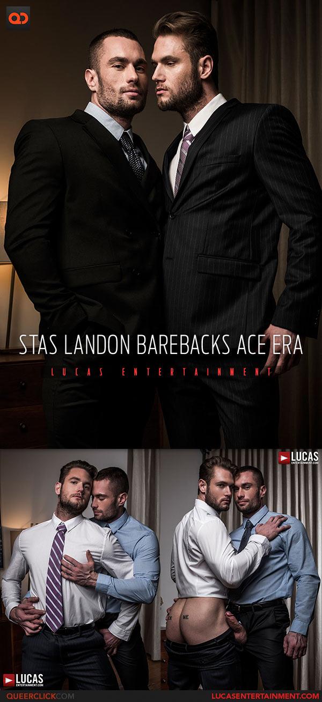 Lucas Entertainment: Stas Landon Fucks Ace Era - Bareback