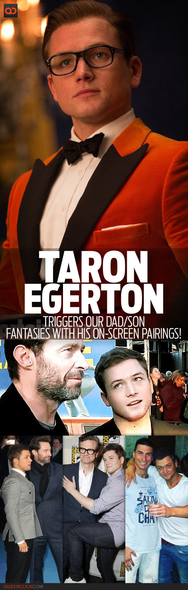 Taron Egerton Triggers Our Dad/Son Fantasies With His On-Screen Pairings!