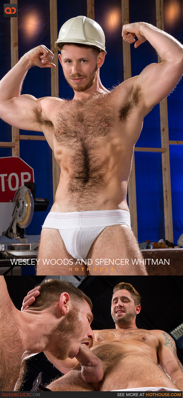 Hot House: Wesley Woods and Spencer Whitman