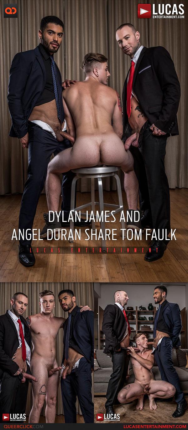 Lucas Entertainment: Dylan James and Angel Duran share Tom Faulk Bareback