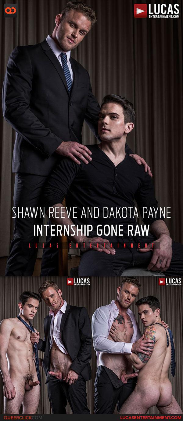Lucas Entertainment: Shawn Reeve Fucks Dakota Payne Bareback - Internship Gone Raw