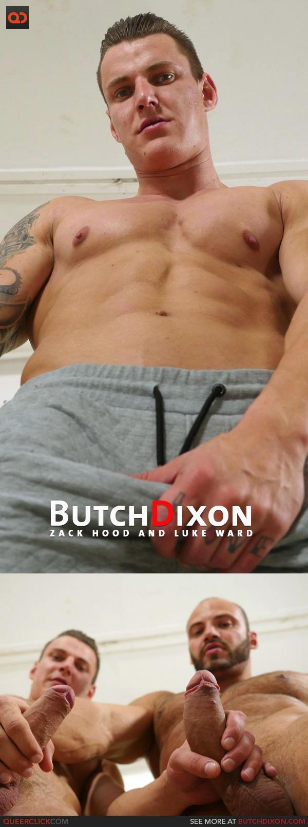 Butch Dixon: Zack Hood and Luke Ward