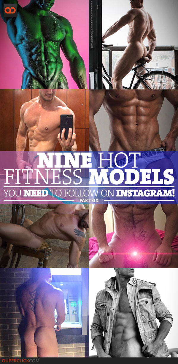 Nine Hot Fitness Models You Need To Follow On Instagram! – Part 6