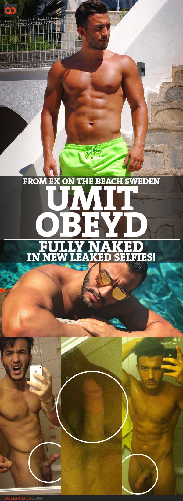 Umit Obeyd, From Ex On The Beach Sweden, Fully Naked In New Leaked Selfies!