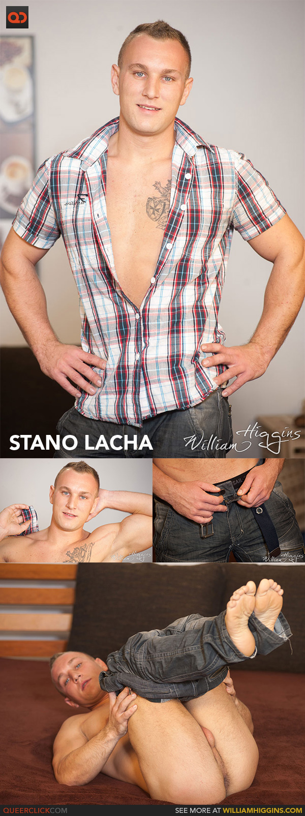 William Higgins: Stano Lacha