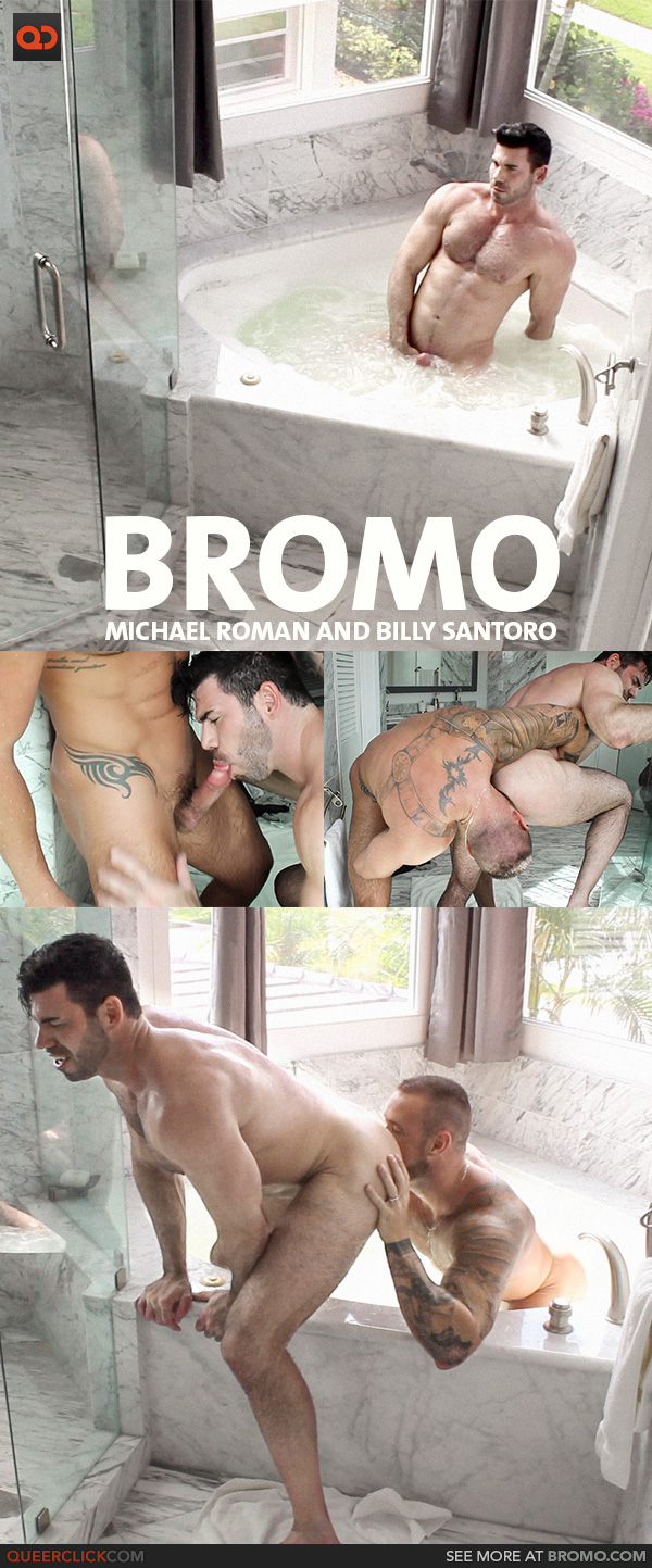 Bromo: Michael Roman and Billy Santoro