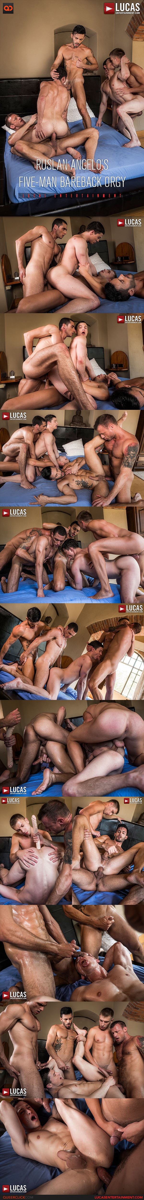 Lucas Entertainment: Ruslan Angelo's Five Man Bareback Orgy