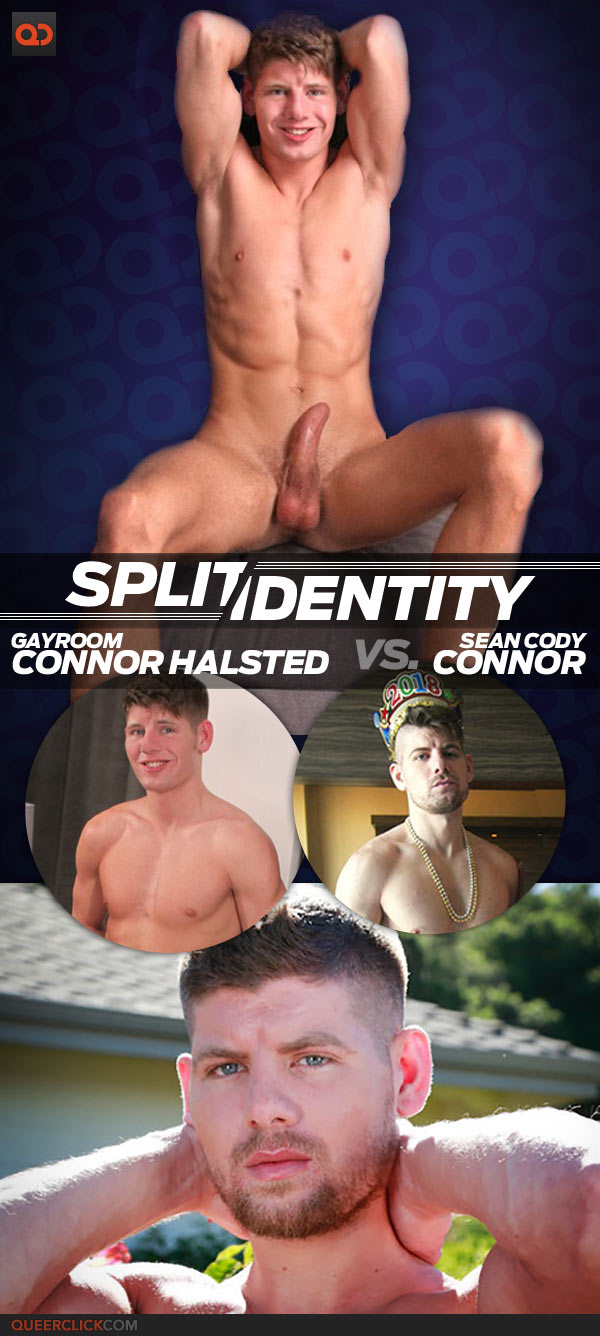 Split Identity: GayRoom Connor Halsted Vs. Sean Cody Connor - Which Version Of Him Is Your Favorite?