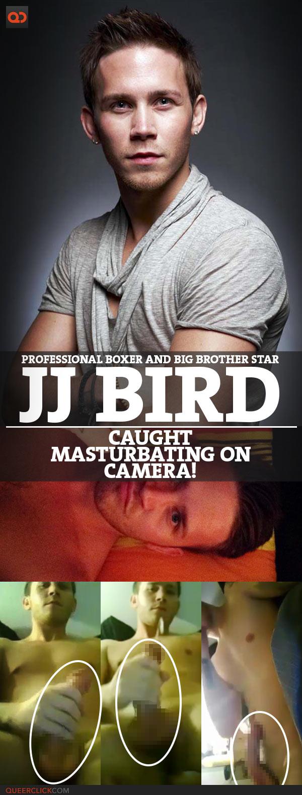 JJ Bird, Professional Boxer And Big Brother Star, Caught Masturbating On Camera!