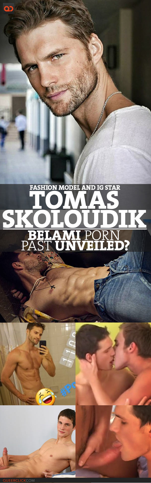 Tomas Skoloudik, Fashion Model And IG Star, BelAmi Porn Past Unveiled?