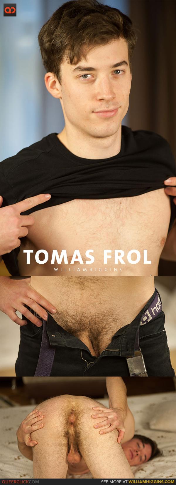 William Higgins: Tomas Frol