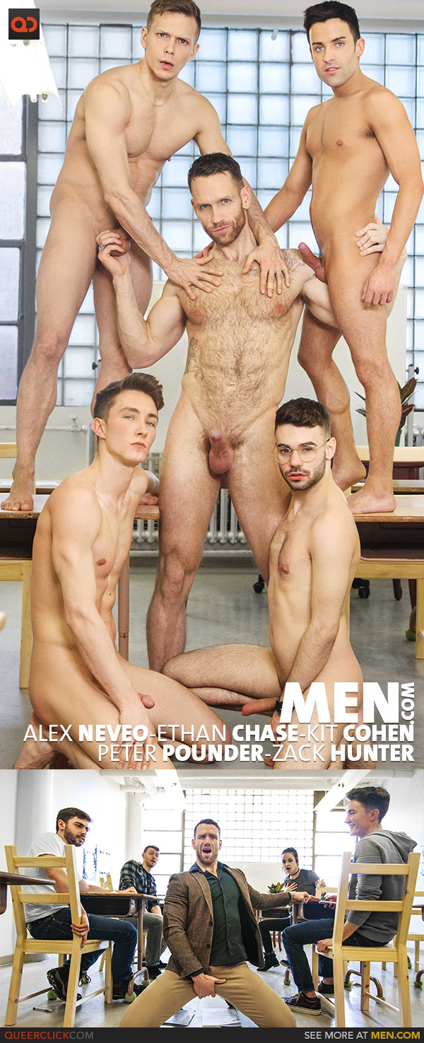 Men.com:  Alex Neveo, Ethan Chase, Kit Cohen, Peter Pounder and Zack Hunter