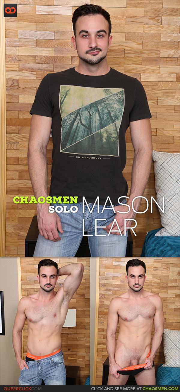 ChaosMen: Mason Lear