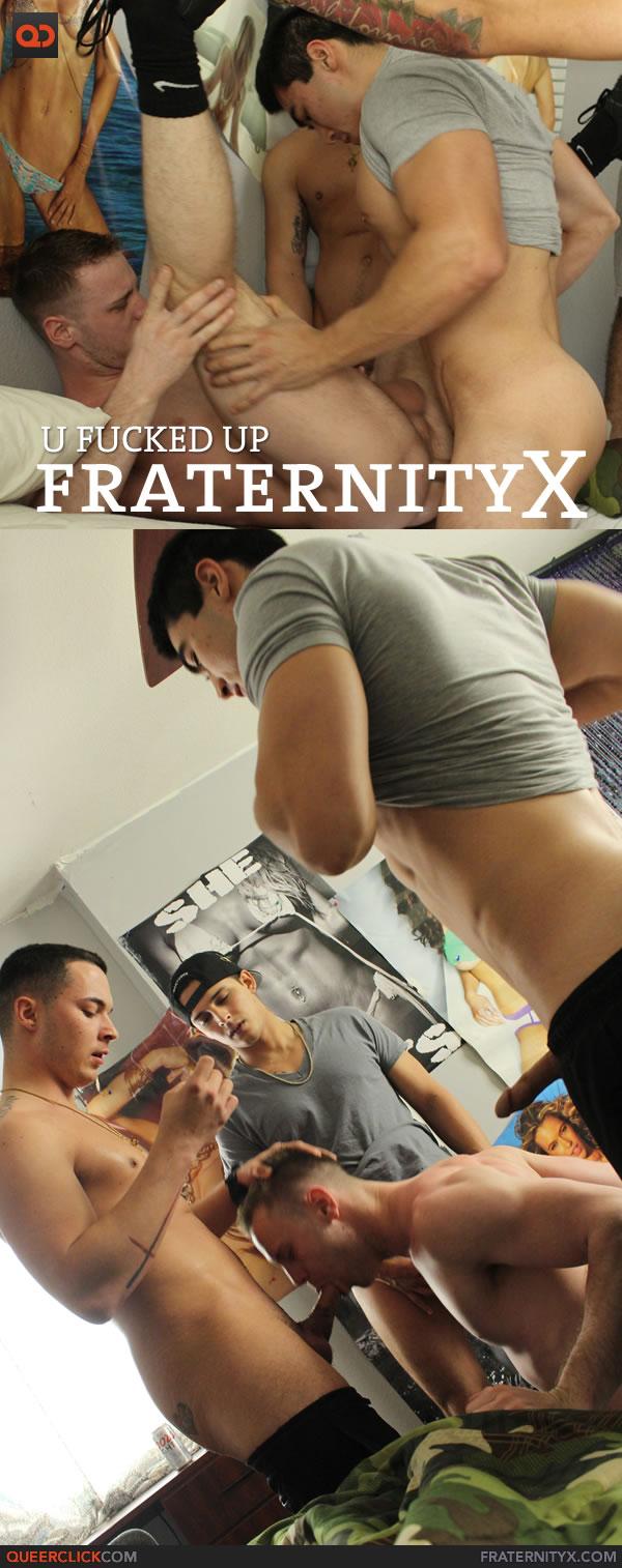 FraternityX: U Fucked Up