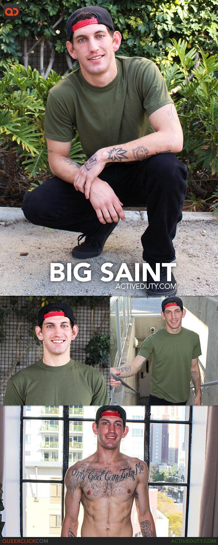 Active Duty: Big Saint