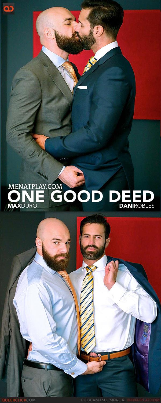 MenAtPlay: One Good Deed - Max Duro and Dani Robles