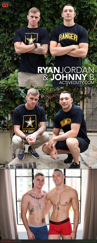 Active Duty: Ryan Jordan and Johnny B