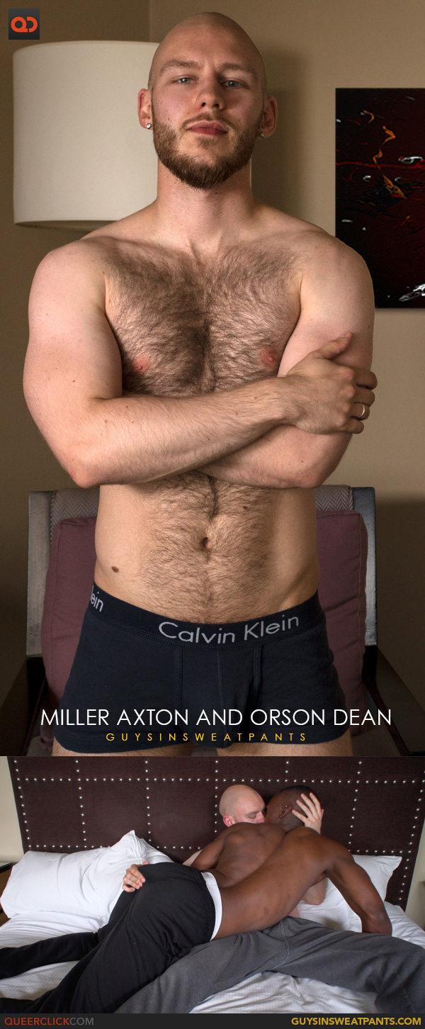 Guys in Sweatpants: Miller Axton and Orson Dean