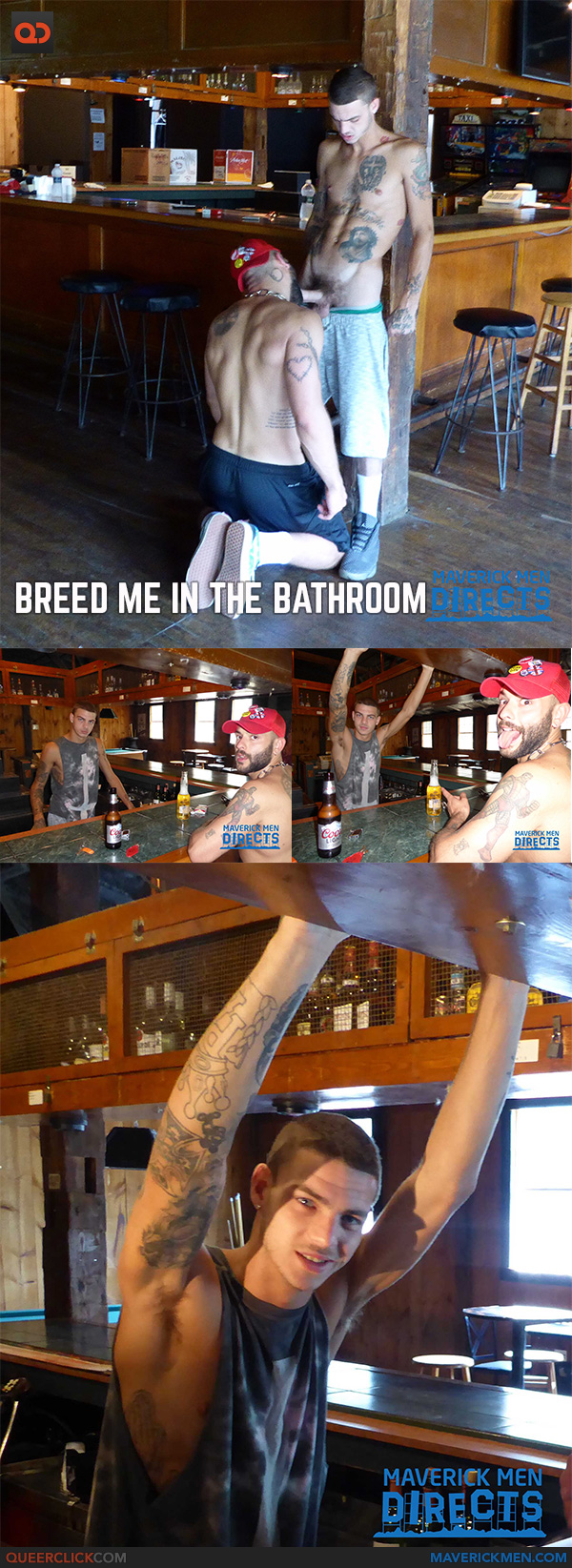 Maverick Men Directs: Breed Me In The Bathroom